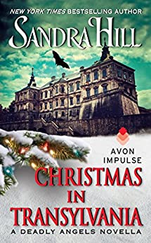 Christmas in Transylvania: A Deadly Angels Novella (A Deadly Angels Book Book 1) by [Sandra Hill]
