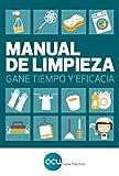 Manual de limpieza: Gane tiempo y eficacia