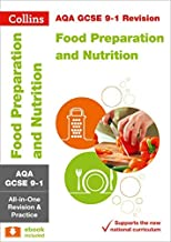 AQA GCSE 9-1 Food Preparation and Nutrition All-in-One Complete Revision and Practice: For the 2020 Autumn & 2021 Summer E...