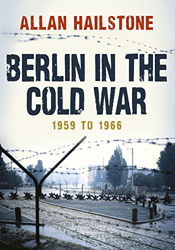 Berlin in the Cold War 1959 to 1966