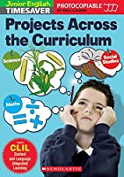 Projects Across The Curriculum (Junior English Timesavers)