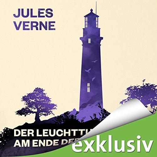 Der Leuchtturm am Ende der Welt audiobook cover art