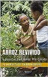 ARROZ REVIVIDO: 5 Recetas con Arroz Pre-Cocido (Almuerzote Dominguero)