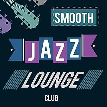 Smooth Jazz Lounge Club