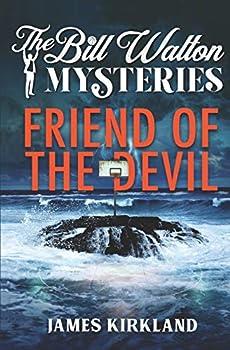 Friend of the Devil  The Bill Walton Mysteries