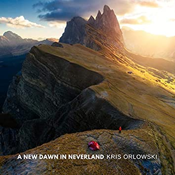A New Dawn in Neverland