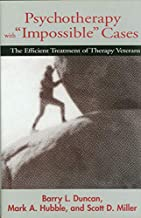 Best psychotherapy with impossible cases Reviews