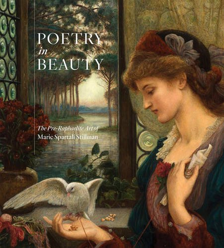 Easy You Simply Klick Poetry In Beauty The Pre Raphaelite Art Of Marie Spartali Stillman Book Download Link On This Page And Will Be Directed To