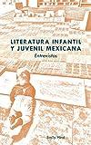 Literatura infantil y juvenil mexicana; Entrevistas (3) (Transamerican Film and Literature)