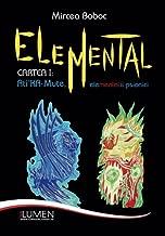 Elemental: Cartea I: Ati'KA-Mute, elementalii psionici