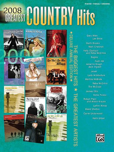 2008 Greatest Country Hits Deluxe Annual Edition Piano/Vocal/Chords (Greatest Hits)