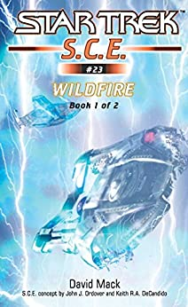 Wildfire Book 1 (Star Trek: Starfleet Corps of Engineers 23) by [David Mack]