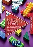 Hoepli test. Scienze della formazione primaria. Esercizi e simulazioni. Per i test di ammissione all'università. Nuova ediz.