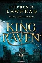 King Raven: The Complete Trilogy: Hood, Scarlet, and Tuck (King Raven Trilogy)