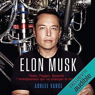 Couverture de Elon Musk. Tesla, PayPal, SpaceX - l'entrepreneur qui va changer le monde