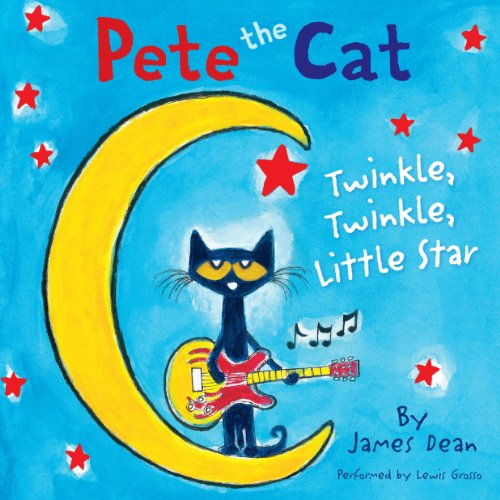 Pete the Cat: Twinkle, Twinkle, Little Star audiobook cover art