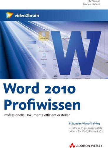 Word 2010 Profiwissen [import allemand]