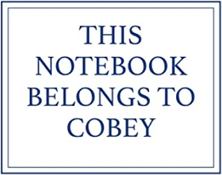 This Notebook Belongs to Cobey