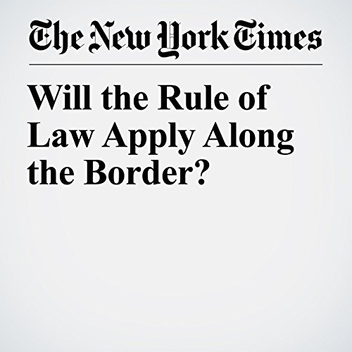 Will the Rule of Law Apply Along the Border? copertina