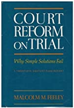 Court Reform on Trial by Feeley (1983-04-18)