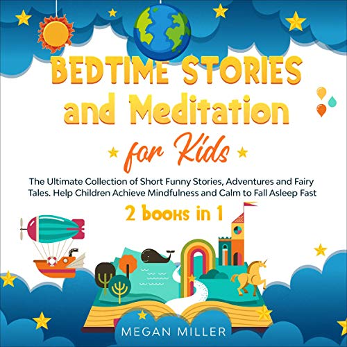 Bedtime Stories and Meditation for Kids: 2 Books in 1 cover art