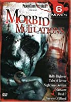 Morbid Mutilations 6 Movie Pack