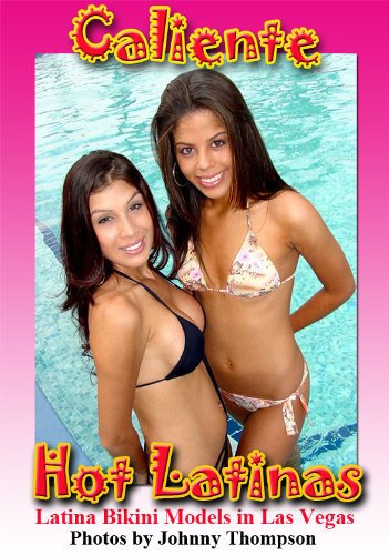 Caliente - Hot Latina Bikini Models in Las Vegas (English Edition)