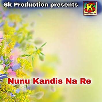 Nunu Kandis Na Re