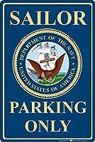 きれいな装飾、海軍セーラー駐車場のみ、危険標識サインあなたのステップの鉄のポスター絵画ティンサインカフェバーパブホームビール装飾工芸品のヴィンテージの壁の装飾
