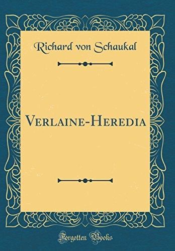 Verlaine-Heredia (Classic Reprint)