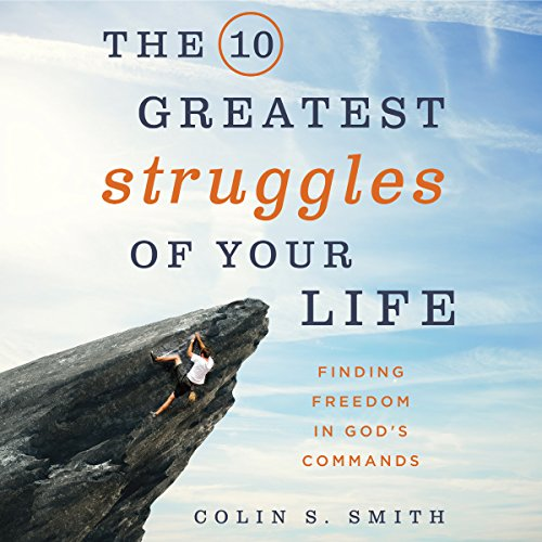 The 10 Greatest Struggles of Your Life audiobook cover art