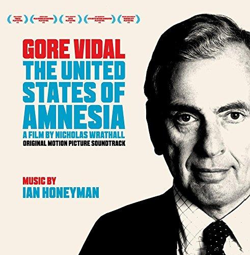 Gore Vidal The United States Of Amnesia Original Soundtrack [Audio CD] Ian Honeyman