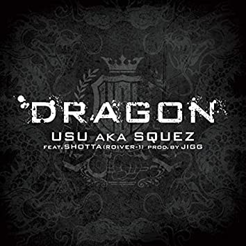 DRAGON (feat. SHOTTA)