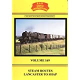 B&R No. 169 - Steam Routes Lancaster to Shap Summit Dvd (Steam Traction on the West Coast Mainline WCML) B&R Video Productions