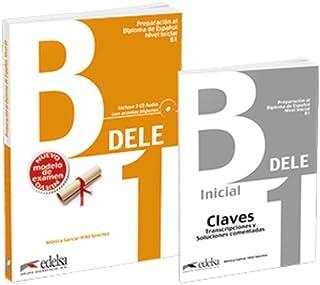 Preparacion DELE: Pack: Libro + audio descargable + Claves - B1 (Edicion 202