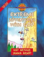 Extreme Adventures With God (Discover For Yourself, Interactive Bible Stories For Kids!)
