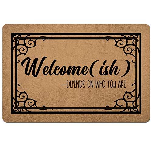 Doormat Funny Front Door Mat- Welcomeish Depends On Who You are Door Mat Rubber Non Slip Backing...