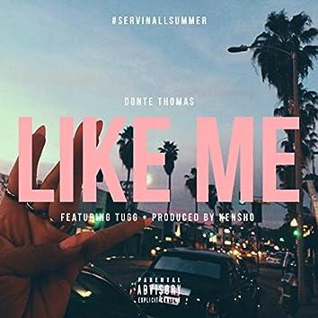 Like Me (feat. Tugg)