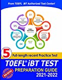 TOEFL iBT Guide and Practice Test: A Complete Test Study Book for TOEFL iBT Listening, Speaking, Reading & Writing - And New 5 real Practice Test from Authorized Center