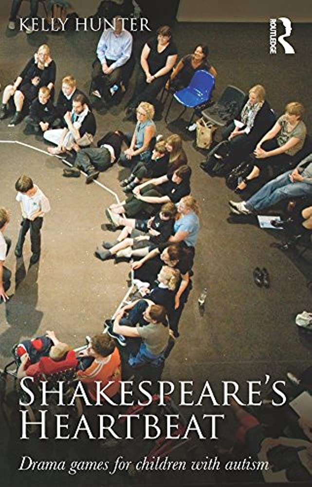 ダルセット擬人化去るShakespeare's Heartbeat: Drama games for children with autism (English Edition)