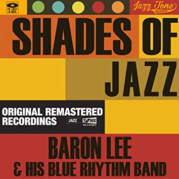 Shades of Jazz (Baron Lee & His Blue Rhythm Band)