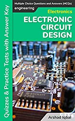 Electronics Circuit Design - Multiple Choice Questions