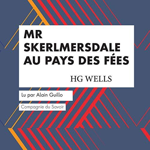 Couverture de Mr Skerlmersdale au Pays des Fées