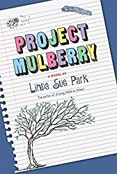 Project Mulberryby Linda Sue Park