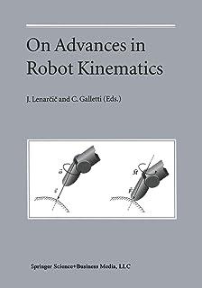 On Advances in Robot Kinematics