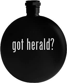 got herald? - 5oz Round Alcohol Drinking Flask, Black