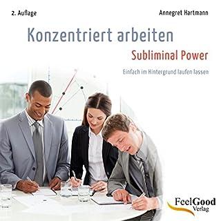 Konzentriert arbeiten - Subliminal-Hörbuch Titelbild
