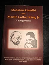 MAHATMA GANDHI AND MARTIN LUTHER KING, JR A REAPPRAISAL