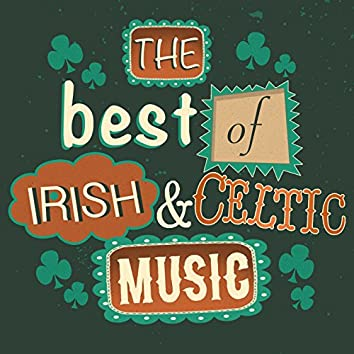 The Best of Irish and Celtic Music