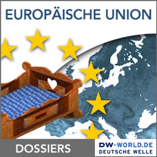 Von den Anfängen zur Gründung der Europäischen Union Titelbild